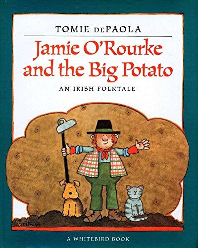Jamie O'Rourke and the Big Potato (Paperback)