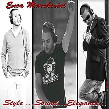 Style, Sound, Elegance...