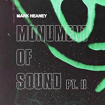 Monument of Sound, Pt. 2