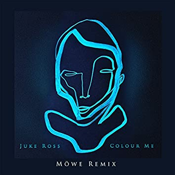 Colour Me (Möwe Remix)