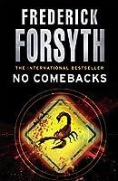 No Comebacks by Frederick Forsyth(2011-05-02)