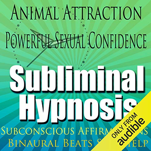 Animal Attraction Subliminal Hypnosis audiobook cover art