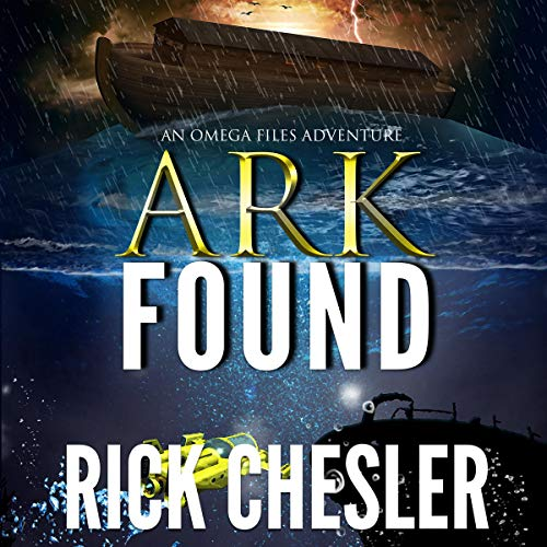 Ark Found: An Omega Files Adventure cover art