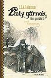 Zloty garnek i inne opowiadania (Polish Edition)