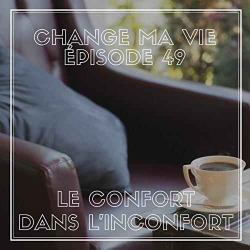 Couverture de Le confort dans l'inconfort