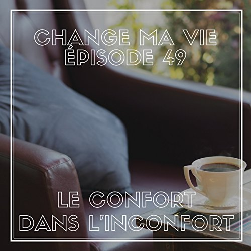 Le confort dans l'inconfort audiobook cover art