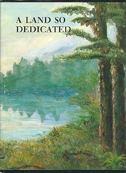 Hardcover A Land So Dedicated: Houston County, Georgia Book