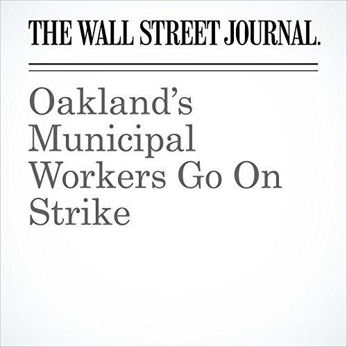 Oakland's Municipal Workers Go On Strike copertina
