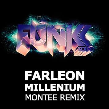Millenium (Montee Remix)