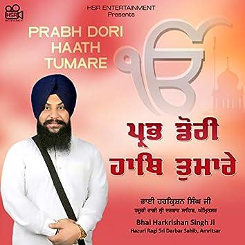 Prabh Dori Haath Tumare