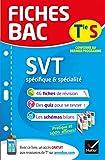 Fiches bac SVT Tle S (spécifique & spécialité): fiches de révision Terminale S
