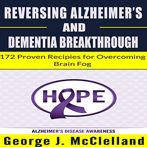 Reversing Alzheimer's and Dementia Breakthrough audiobook cover art