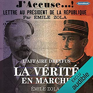 La Vérité en Marche : L'Affaire Dreyfus                   Written by:                                                                                                                                 Émile Zola                               Narrated by:                                                                                                                                 Frédéric Founier                      Length: 5 hrs and 47 mins     Not rated yet     Overall 0.0