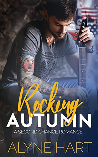 Book: Rocking Autumn (The Homecoming Series Book 1) by Alyne Hart