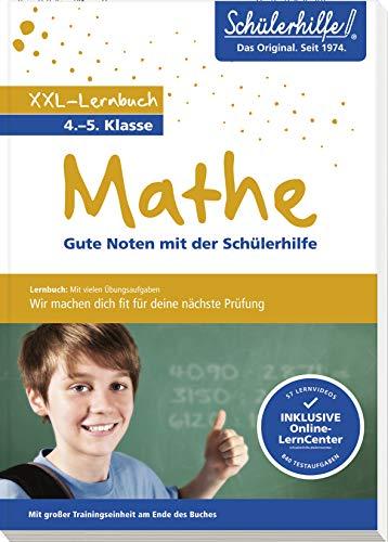 XXL-Lernbuch Mathe 4./5. Klasse: Gute Noten mit der Schülerhilfe
