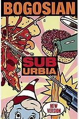 Suburbia (new version) Kindle Edition
