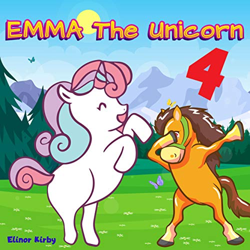 Emma The Unicorn 4: Emma and The horse | Unicorn Bedtime Story Book for kids age 2-6 years old | Gifts for girls (English Edition)