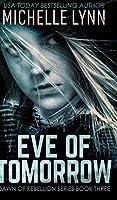 Eve of Tomorrow