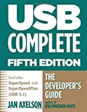 Axelson, J: Usb Complete 5th Edn: The Developer's Guide (Complete Guides) - Jan Axelson