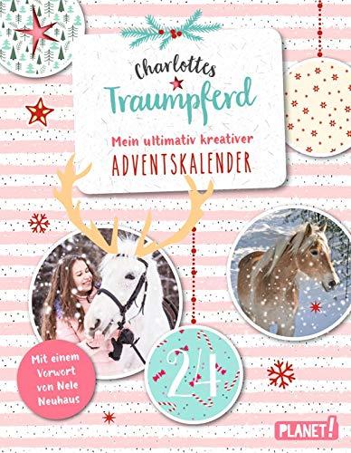 Charlottes Traumpferd: Mein ultimativ kreativer Adventskalender