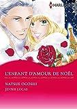 L'Enfant D'Amour De Noël:Harlequin Manga