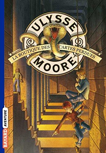 Ulysse Moore, Tome 02: La boutique des cartes perdues (Ulysse Moore (2))