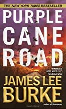 Purple Cane Road (Dave Robicheaux Mysteries) by Burke, James Lee(May 8, 2001) Mass Market Paperback