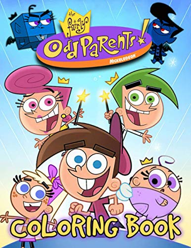 """The Fairly Oddparents Coloring Book: An Amazing Coloring Book For Fans Of Fairly Oddparents To Get Into """"Fairly Oddparents"""" World With Flawless And Lovely Designs"""