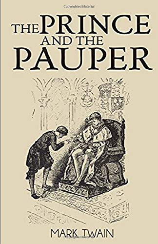 The Prince and the Pauper :By Mark Twain