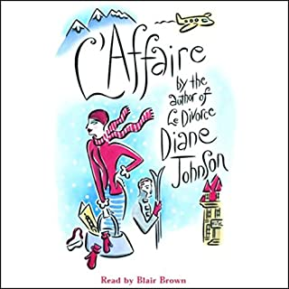L'Affaire                   By:                                                                                                                                 Diane Johnson                               Narrated by:                                                                                                                                 Kate Reading                      Length: 12 hrs and 47 mins     43 ratings     Overall 3.3