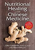 Nutritional Healing with Chinese Medicine: + 175 Recipes for Optimal Health