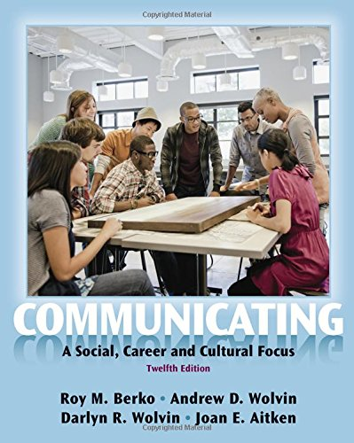 Communicating: A Social, Career, and Cultural Focus