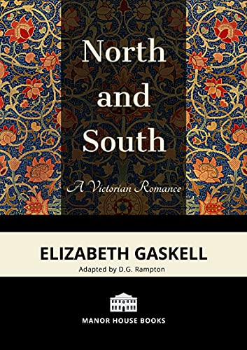North And South - A Victorian Romance (Manor House Books edition, Illustrated) (English Edition)