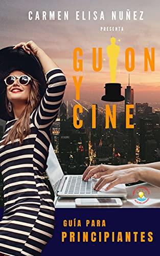 GUION Y CINE de CARMEN ELISA NUÑEZ ANGEL