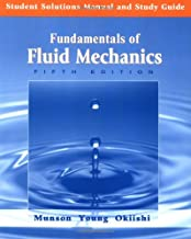 Student Solutions Manual and Study Guide to accompany Fundamentals of Fluid Mechanics, 5th Edition