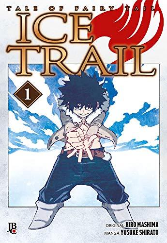 Fairy Tail - Ice Trail - Vol. 1