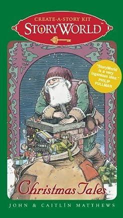 StoryWorld: Christmas Tales: Create-A-Story Kit by John and Caitlin Matthews (2011-09-27)