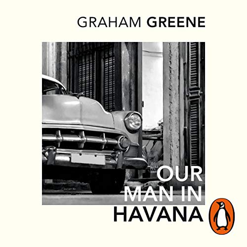 Our Man in Havana audiobook cover art