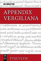 Appendix Vergiliana (Sammlung Tusculum)