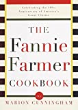 The Fannie Farmer Cookbook: Celebrating the 100th Anniversary of America's Great Classic Cookbook