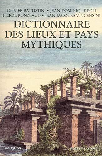 Dictionnaire des lieux et pays mythiques