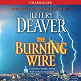 Bargain Audio Book - The Burning Wire  A Lincoln Rhyme Novel