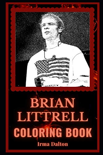 Brian Littrell Coloring Book: The Backstreet Boys Star Motivational Stress Relief Adult Coloring Book