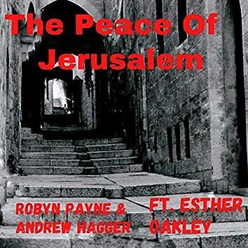 The Peace of Jerusalem (feat. Esther Oakley)