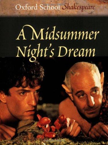 A Midsummer Night\'s Dream (Oxford School Shakespeare Series)