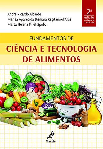 Fundamentos de ciência e tecnologia de alimentos