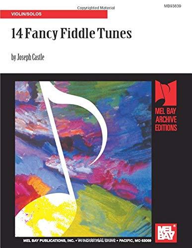 14 Fancy Fiddle Tunes: Violin Solos: Violin/Solos