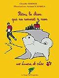 Patou, le chien qui ne servait à rien: Une humeur de chien (Humanistes en verve !) (French Edition)