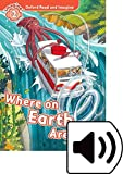 Oxford Read and Imagine 2. Where on Earth Are We MP3 Pack...