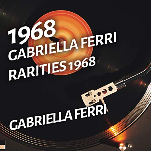 Gabriella Ferri - Rarities 1968
